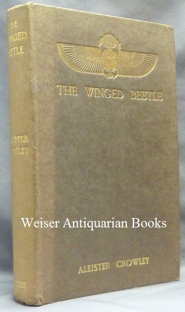 The Winged Beetle. Aleister CROWLEY.