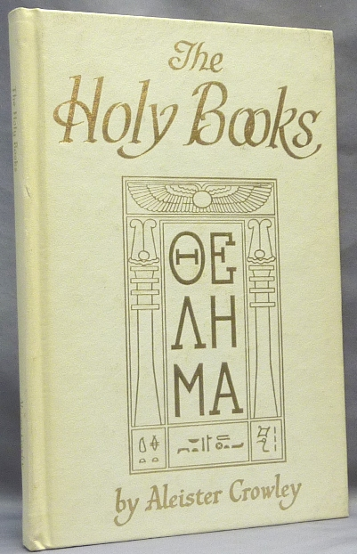 The Holy Books. Aleister CROWLEY, Israel Regardie, Inscribed and signed.