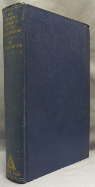 The Theoretic Arithmetic of the Pythagoreans. Thomas TAYLOR, Manly P. Hall - Inscribed.