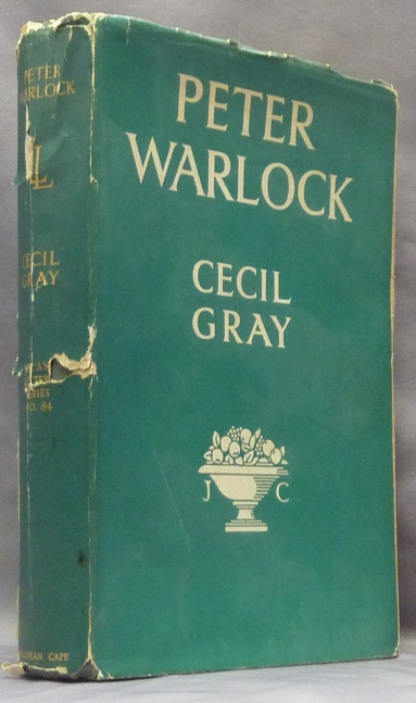 Peter Warlock, a Memoir of Philip Heseltine; The Life and Letters Series No. 84. Cecil. With GRAY, Sir Richard Terry, Robert Nichols, Augustus John, Robert Nichols., Peter Warlock.