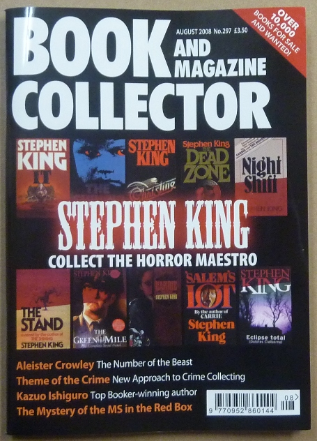 "The Book Collector. August 2008, No. 297. Includes a 10 page piece: ""Aleister Crowley"" by Rosalie Parker. Christopher PEACHMENT, Rosalie Parker, Aleister Crowley: related works."