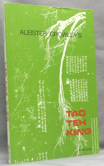 The Tao Teh King. Liber CLVII. Aleister CROWLEY, Stephen Skinner.