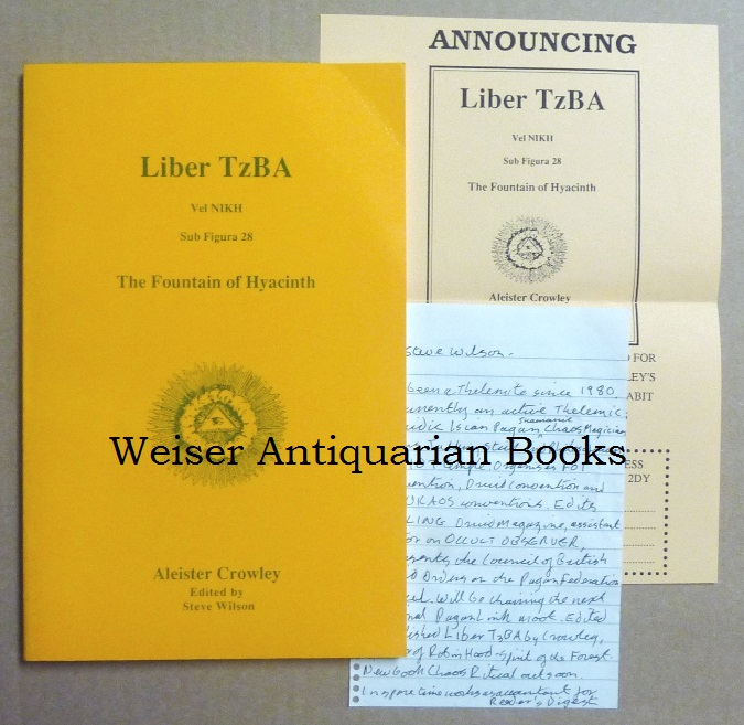 Liber TzBa, Vel NIKH. Sub Figura 28. The Fountain of Hyacinth. Aleister Crowley 1922. Aleister CROWLEY, Steve Wilson - SIGNED.