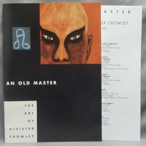 An Old Master. The Art of Aleister Crowley + Separate 'Exhibit Guide'. Aleister CROWLEY, Martin P. Starr, Karl Nierendorf.