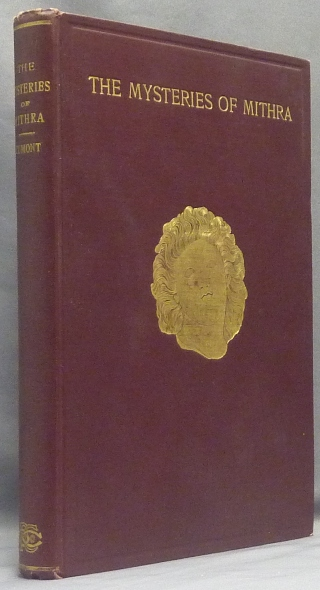 The Mysteries of Mithra. Mithraism, Franz CUMONT, Thomas J. McCormack.