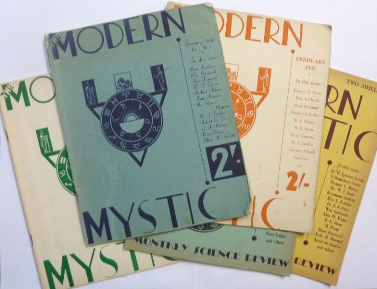 The Modern Mystic . Vol. 1 No. 1, January 1937; No. 2, February 1937; No. 3, March 1937; No. 4, April-May, 1937; No. 5, June, 1937; No. 8, September, 1937; No. 9, October, 1937; No. 10, November, 1937; No. 11, December, 1937, No. 12, January, 1938 [ later titled: The Modern Mystic and Monthly Science Review ] (10 Issues). Modern Mystic magazine, contributors including: Raymund Andrea, Bernard Bromage, Robt. E. Dean, Lord Alfred Douglas, Shaw Desmond, Nandor Fodor, H. Spencer Lewis William Gerhardi, Cyril Scott, Dr. Walter Johannes Stein Israel Regardie, D. T. Suzuki, Alan Watts.