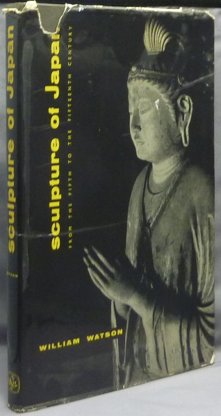 Sculpture of Japan: From the Fifth to the Fifteenth Century. William WATSON.