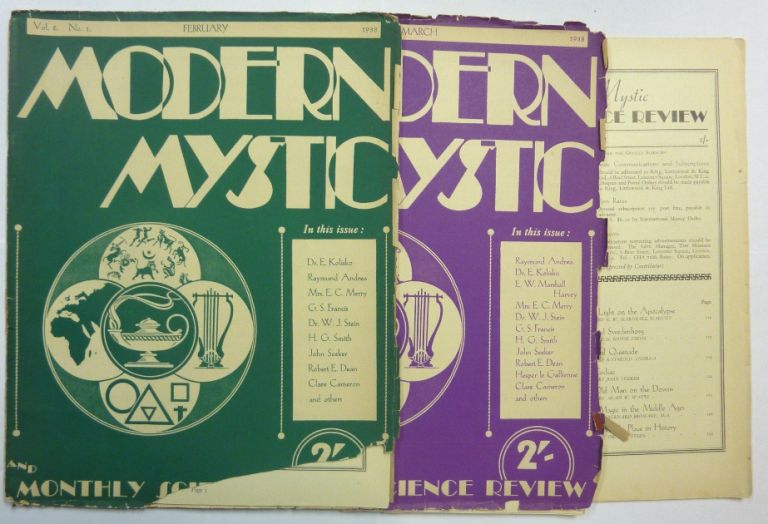The Modern Mystic and Monthly Science Review. Vol. 2 No. 1, February 1938; No. 2, March 1938; No. 3, April, 1938; No. 4, May, 1938; No. 5, June, 1938; & No. 6, July, 1938; No. 10, November, 1937; No. 11, December, 1937, No. 12, January, 1938 (Six issues). Modern Mystic magazine, contributors including: G. J. Francis, Dr. Walter Johannes Stein, Raymund Andrea, Alan Watts, H. G. Smith, Bernard Bromage, H. Goyder Smith, Robt. E. Dean, Sophia Wadia, Elly Wilke, E. W. Marshall Harvey.
