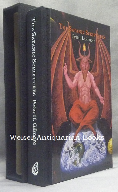 The Satanic Scriptures. Peter H. - SIGNED GILMORE, Blanche Barton, Timothy Patrick Butler.