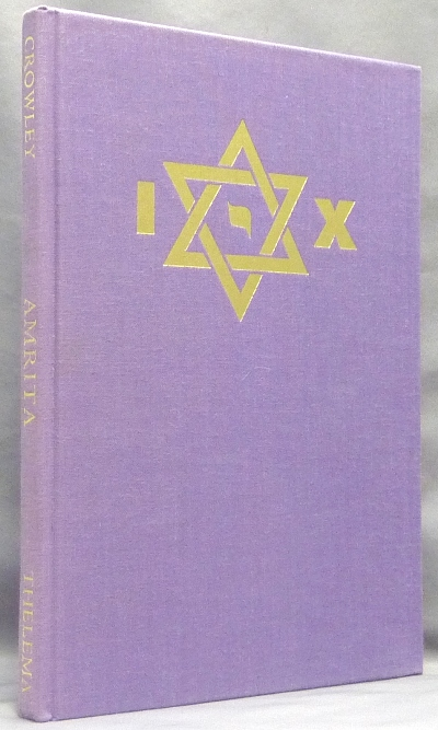 Amrita. Essays in Magical Rejuvenation. Aleister. Edited and CROWLEY, Martin P. Starr.