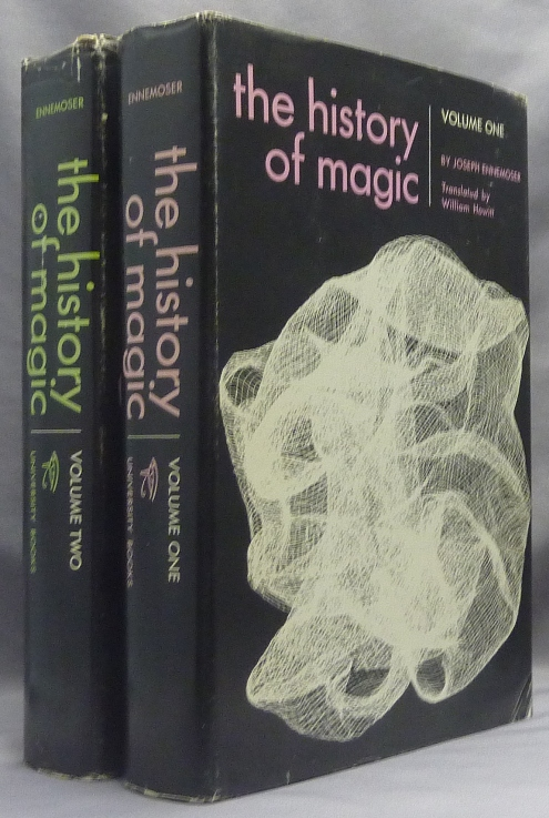 The History of Magic. To which is added an appendix of the most remarkable and best authenticated stories of Apparitions, Dreams, Second Sight, Somnambulism, Predictions, Divination, Witchcraft, Vampires, Fairies, Table-Turning, and Spirit-Rapping. (Two Volume Set). William Howitt., Mary Howitt., Omar V. Garrison.