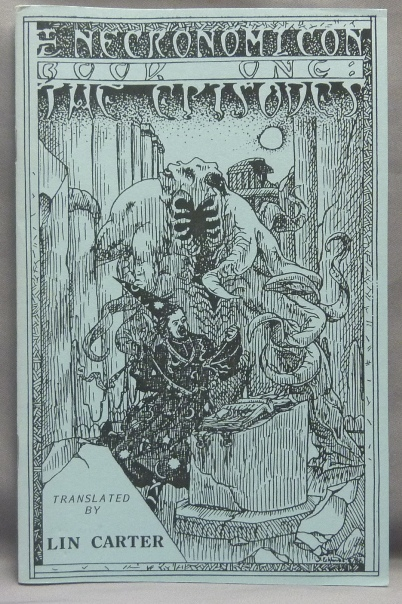 Necronomicon. Book One: The Episodes. Charnel House Chapbook, Number Three. Necronomicon, Lin CARTER, Robert M. Price.