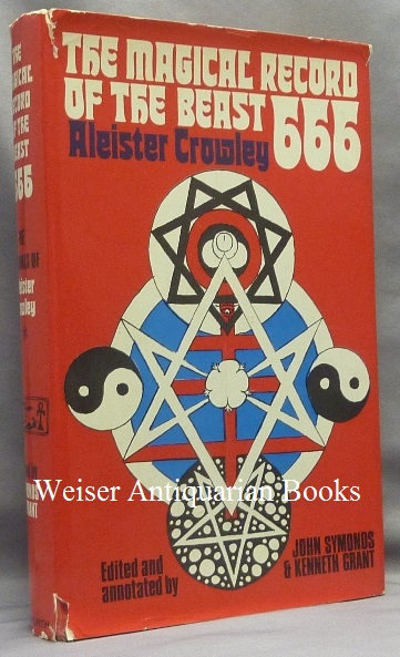 The Magical Record of the Beast 666. The Diaries of Aleister Crowley 1914-1920. Aleister CROWLEY, John Symonds -, Kenneth Grant.