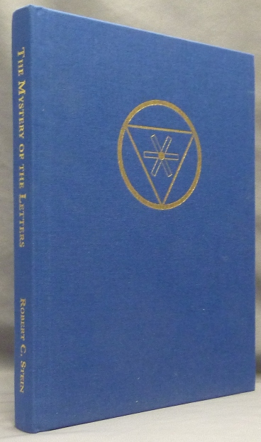 The Mystery of the Letters and The Tree of Life. Robert C. STEIN, Signed, Aleister Crowley: related works.