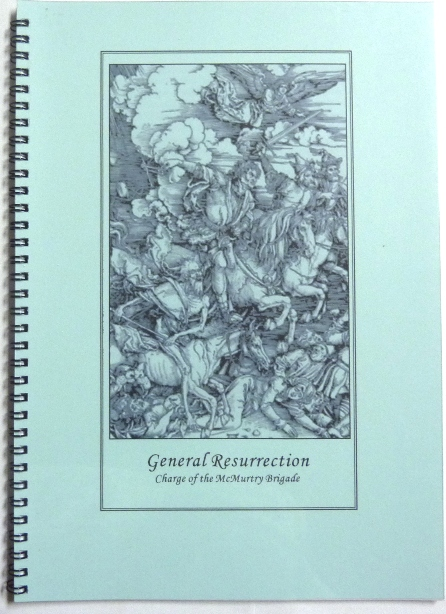 General Resurrection, Charge of the McMurtry Brigade. Aleister: related materials. Grady L. McMurtry CROWLEY.