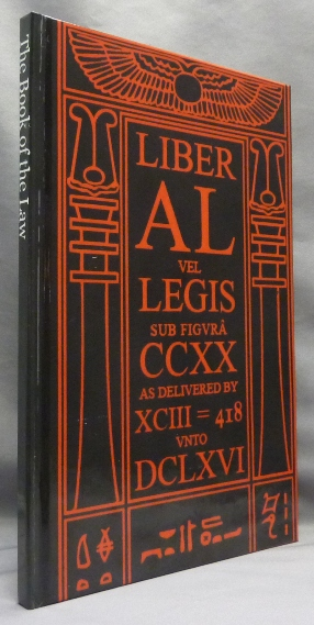 [ The Book of the Law ] Liber AL vel Legis sub figura CCXX as delivered by XCIII = 418 unto DCLXVI ]. Aleister CROWLEY.