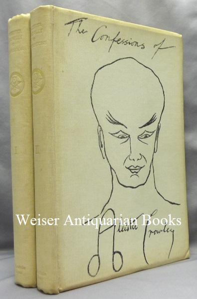 The Spirit of Solitude. An Autobiography. Subsequently re-Antichristened The Confessions of Aleister Crowley. [ 2 Volume Set ]. Aleister CROWLEY.