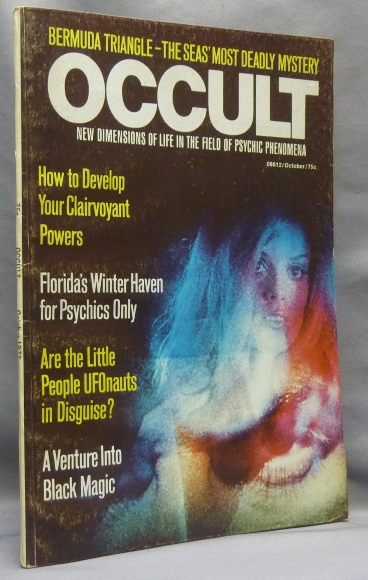 """Occult. New Dimensions of Life in the Field of Psychic Phenomena, Vol. 6, No. 3. October, 1975. Includes an article """"Crowley in Hastings: Last Days of the Great Beast"""" by Rod Davies. Rod DAVIES, Anne Keffer, contributor, other contributors, Aleister Crowley: related works."""