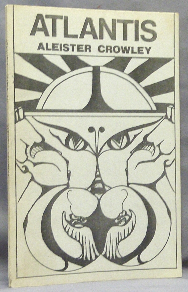 Atlantis. Liber LI, The Lost Continent. Aleister CROWLEY.