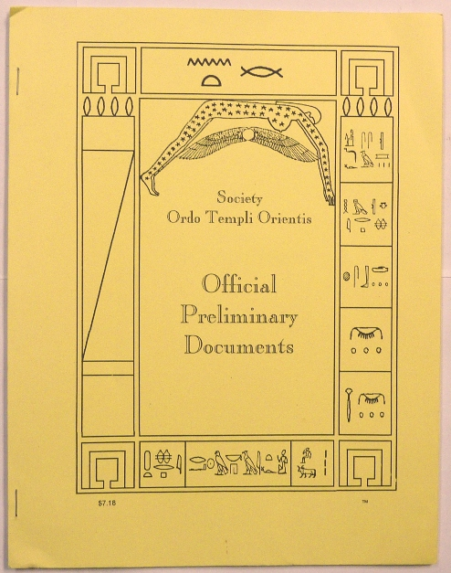 Official Preliminary Documents of the Society Ordo Templi Orientis. Marcelo Ramos MOTTA, Aleister Crowley - related works.