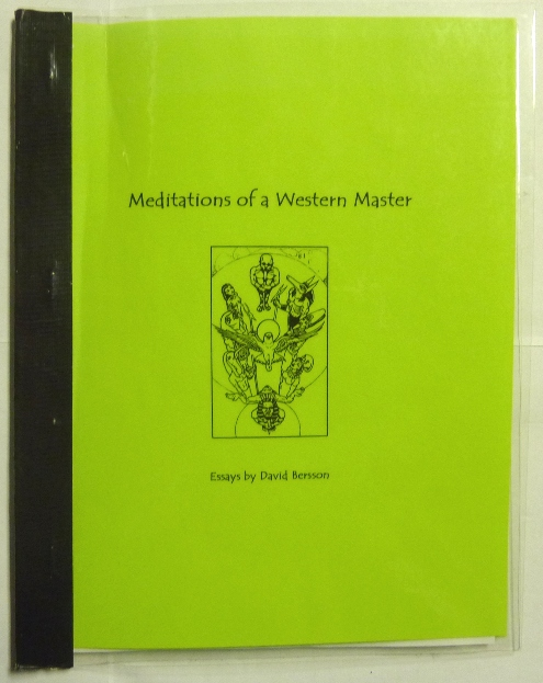 Meditations of a Western Master, A Collection of Essays. David BERSSON, aka Frater Sphinx, Marcelo Mottta: related works Aleister Crowley.