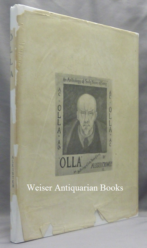 Olla. An Anthology of Sixty Years of Song. Aleister CROWLEY.