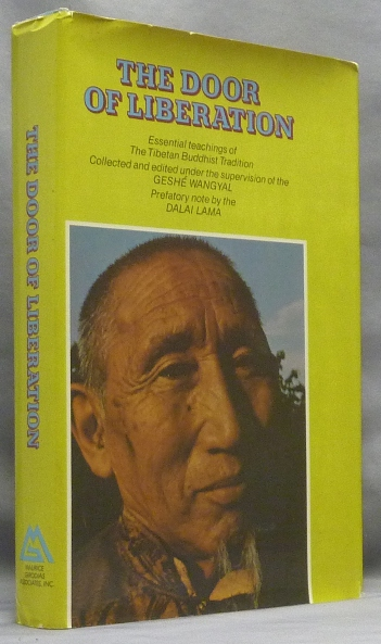 The Door of Liberation. Geshé. - Collected and WANGYAL, Prefatory, the XIV Dalai Lama His Holiness Tenzin Gyatsho.