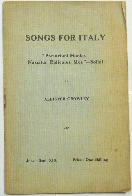 Songs For Italy. Aleister CROWLEY.