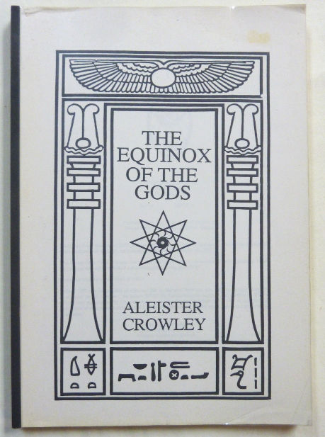 The Equinox of the Gods. Aleister CROWLEY.