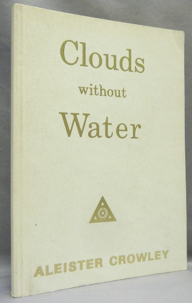 """Clouds without Water. Aleister CROWLEY, """"Rev. C. Verey"""""""