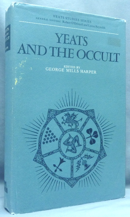 Yeats and the Occult; Yeats Studies Series. George Mills - HARPER, W B. Yeats.