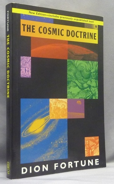 The Cosmic Doctrine. Dion FORTUNE.