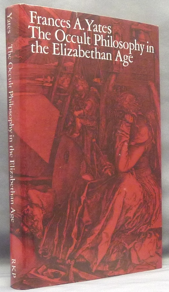 The Occult Philosophy in the Elizabethan Age. Frances A. YATES, John Dee.