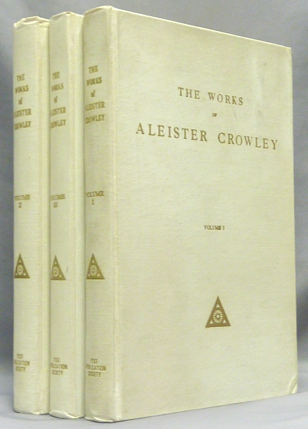 The Works of Aleister Crowley [ Collected Works of Aleister Crowley ] Vols. I, II & III ( 3 volume set ). Aleister CROWLEY.