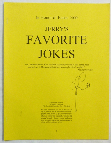 "Jerry's Favorite Jokes. In Honor of Easter 2009. J. Edward CORNELIUS, ""Jerry Cornelius"": Aleister Crowley: related material."