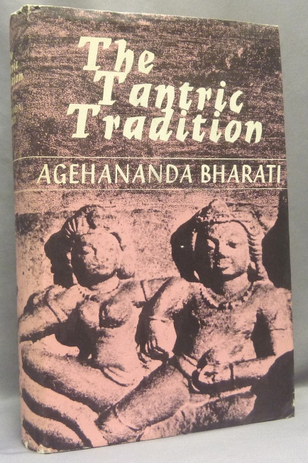 The Tantric Tradition. Agehananda BHARATI.