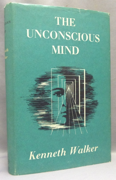 The Unconscious Mind. Kenneth WALKER, G. I. Gurdjieff related.