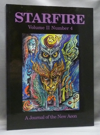 Starfire: a Journal of the New Aeon. Volume II, Number 4. Aleister Crowley, Kenneth Grant : related material, Michael STALEY.