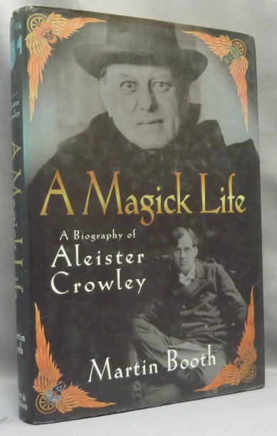 A Magick Life. A Biography of Aleister Crowley. Martin BOOTH, Aleister Crowley: related works.