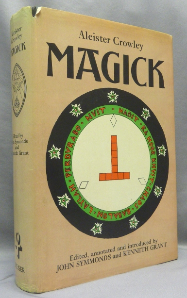 Magick. annotated and Edited, John Symonds -, Kenneth Grant.