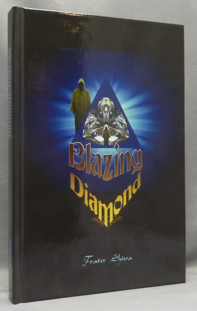 Blazing Diamond: The Full Spectrum. Frater - SIGNED SHIVA, Aleister Crowley: related works.