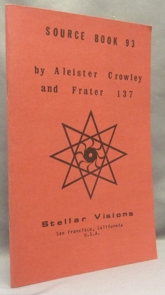 Stellar Visions Source Book 93. Aleister CROWLEY, Frater 137, Ebony Anpu.