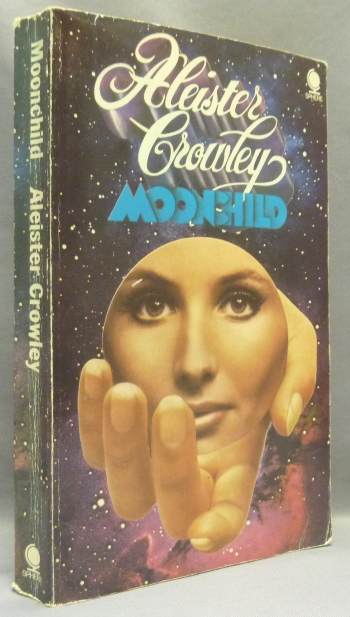 Moonchild. Aleister CROWLEY, Kenneth Grant.