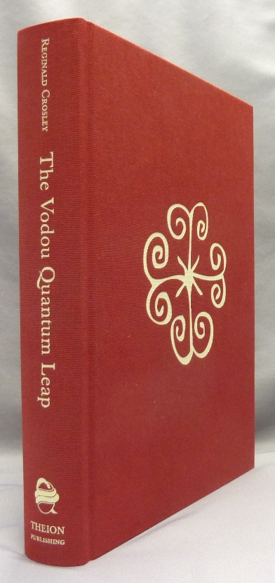 The Vodou Quantum Leap (Revised and Expanded Edition). Peter Dyde, a New, David Beth.