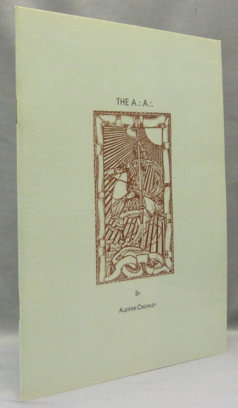 The A.'. A.'.; Black Lodge Booklets: No. 9. Aleister CROWLEY.