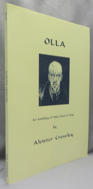 Olla. An Anthology of Sixty Years of Song. Aleister CROWLEY, John Symonds -.