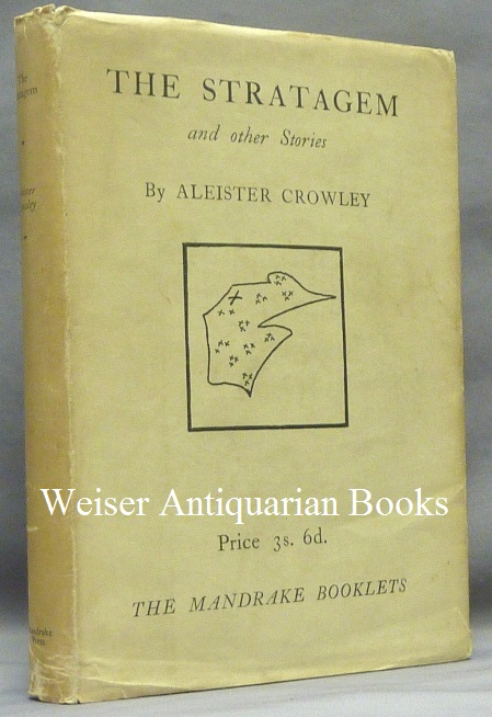 The Stratagem and Other Stories. Aleister - CROWLEY, Signed and Inscribed.