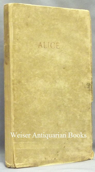 Alice: An Adultery. Aleister CROWLEY.