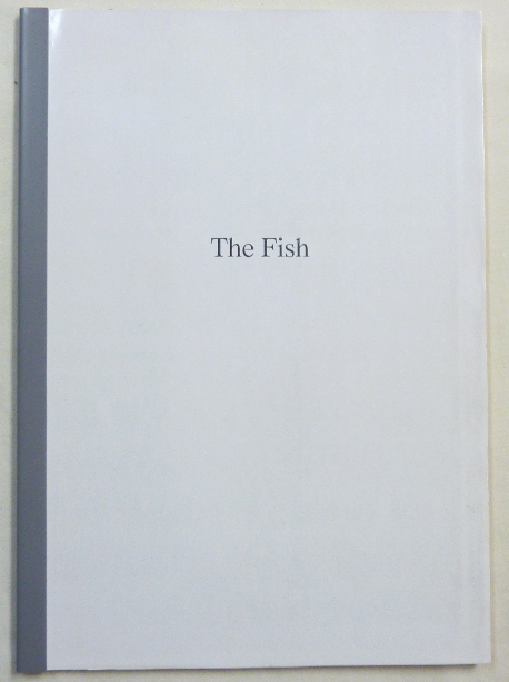 The Fish [ Proof copy ]. Lawrence Sutin., Anthony Naylor.