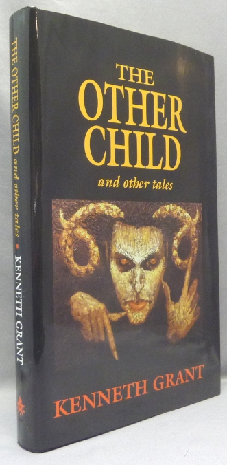 The Other Child and Other Tales. Kenneth GRANT, Signed, Aleister Crowley related.